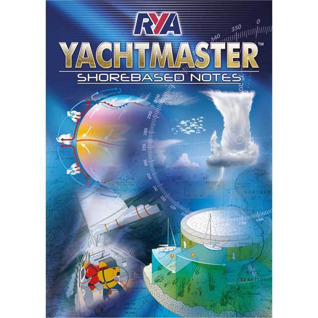 Anyone seeking to gain an RYA Yachtmaster Certificate of Competence requires a broad theoretical knowledge base and a high level of practical skill.